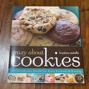Crazy About Cookies: 300 Scrumptious Recipes